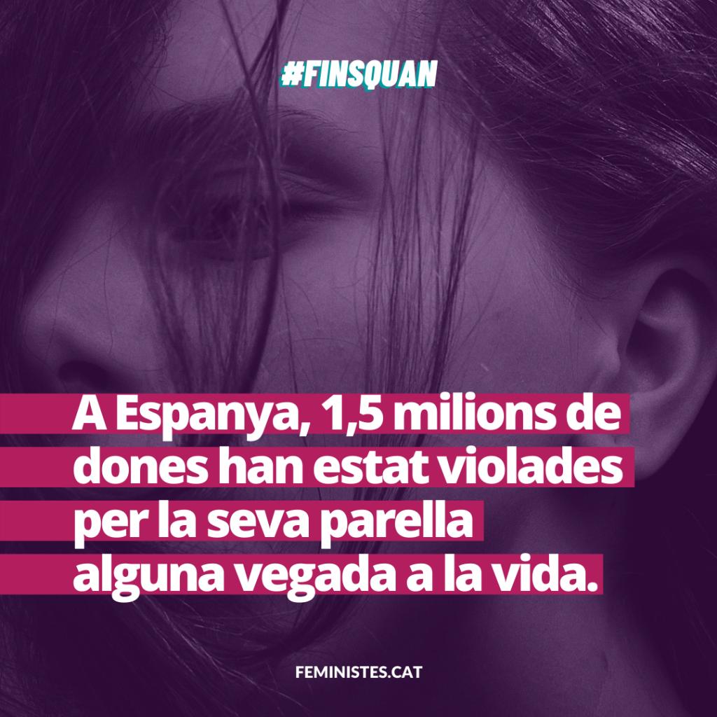 A Espanya, 1,5 milions de dones han estat violades per la seva parella alguna vegada a la vida.